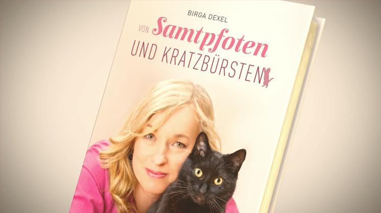 Birga Dexel - Von Samtpfoten und Kratzbürsten